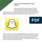 ¿Cómo Se Filtraron Las Fotos De Snapchat Y Cuán Segura Es La Aplicación?