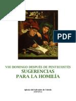 VIII Domingo Después de Pentecostés. Forma Extraordinaria del Rito Romano. Sugerencias para la homilía