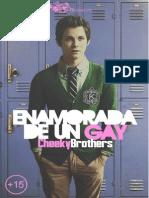 Enamorada de Un Gay Cheekybrothers