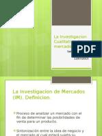 La Investigacion Cualitativa de Mercados