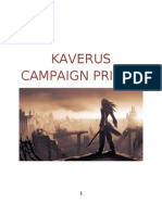 Kaverus Campaign Primer