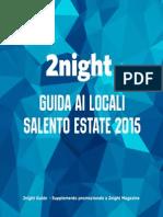 2night estate 2015 - Salento