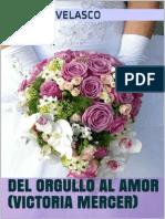 Del Orgullo Al Amor - Claudia Velasco