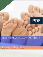 Trilogía tres no son multitud 03. Elva Martinez