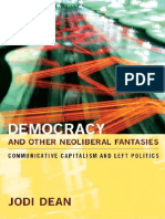 Democracy and Other Neoliberal