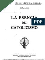 ADAM, Karl - La Esencia Del Catolicismo.pdf