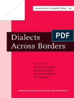 Markku Filppula, International Conference on Methods in D Dialects Across Borders Selected Papers From the 11th International Conference on Methods in Dialectology -Methods XI-Joensuu, August 2002 Amsterdam