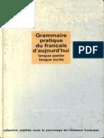 Grammaire Pratique Du Français d'Aujourd'Hui