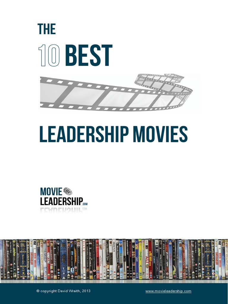 Best Movies About Leadership: The-10-best-leadership-movies