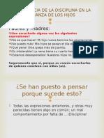 IMPORTANCIA DE LA DISCIPLINA EN LA CRIANZA DE.ppt