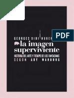 Didi-Huberman, Georges - La Imagen Superviviente. Historia Del Arte y Tiempo de Los Fantasmas Según Aby Warburg Ed. Abada 2009