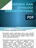 Definisi Dan Etiologi Dermatofitosis