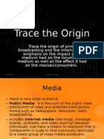 Trace the origin of media