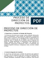 Proceso de Dirección de Proyectos