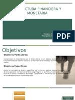 Estructura Financiera y Monetaria