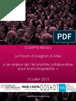 Compte-rendu du débat du Forum d'Avignon aux Rencontres de la photographie d'Arles