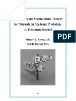 Acceptance and Commitment Therapy for Students on Academic Probation a Treatment Manual
