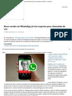 Nova Versão Do WhatsApp Já Traz Suporte Para Chamadas de Voz _ Mobile Xpert - Yahoo Notícias