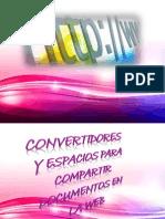 Presentacion Convertidores y Espacios Para Compartir Documentos en La Web k.p.p