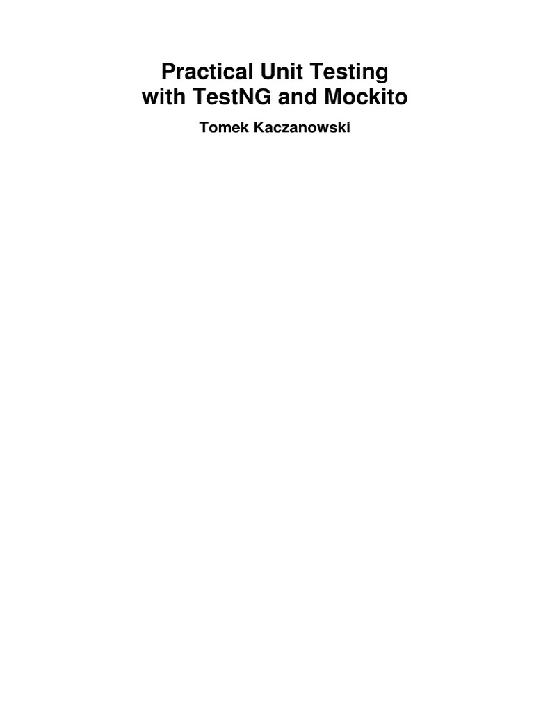 Tomek Kaczanowski - Practical Unit Testing With Testng and