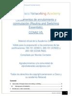 Fundamentos de Enrutamiento y Conmutación (Routing and Switching Essentials). CCNA2 V5