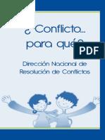 ¿Conflicto Para Que?