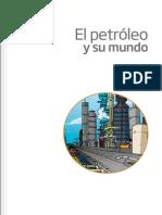 El Petroleo y Su Mundo