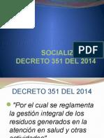 Capacitacion Decreto 351 Del 2014