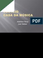 Casa Da Música Análise