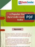 10 Popular Herbs For Ayurvedic Medicines In India