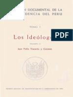 Colección Documental de La Independencia Del Perú. Tomo I. Los Ideólogos. Vol 1. Juan Pablo Viscardo y Guzmán.