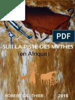 Sur La Piste Des Mythes (En Afrique)