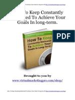 Como se Manter Constantemente Motivado Para Atingir seus Objetivos a longo prazo