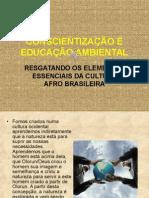Conscientização e Educação Ambiental