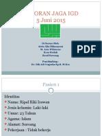 Laporan Jaga Igd 5 Juni 2015