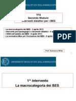 TFA 5^ lezione  3 aprile Presentazione modulo e Macrocategoria BES