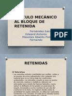 CÁLCULO MECÁNICO AL BLOQUE DE RETENIDA.pptx