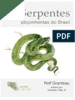 As Serpentes Peçonhentas Do Brasil - Rolf Grantsau