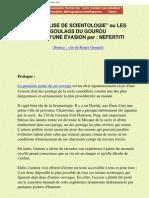 Secte Scientologie - Les Goulags Du Gourou Ron Hubbard - Recit d'Une Evasion