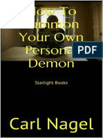 Carl Nagel - How to Summon Your Own Personal Demon