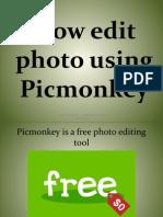 How to Edit Photo Using Picmonkey