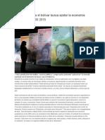 Campaña Contra El Bolívar Busca Azotar La Economía Venezolana 26 05 2015