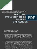 Historia y Evolucion de Los Sistemas Operativos