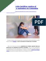 Protección Jurídica Contra El Bullying o Manoteo en Colombia