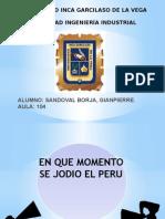 EnQueMomentoSeJodioElPerú.pptx
