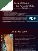 Caso dermatología- Fernanda Toledo.pptx