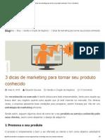 3 Dicas de Marketing Para Tornar Seu Produto Conhecido- Fluxo Consultoria