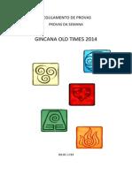 Manual Das Provas Da Semana - Gincana Old Times 2014