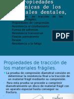 propiedades Mecanicas de Los Materiales Dentales
