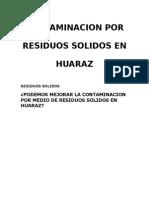 Contaminacion Por Residuos Solidos en Huaraz PREVENCION